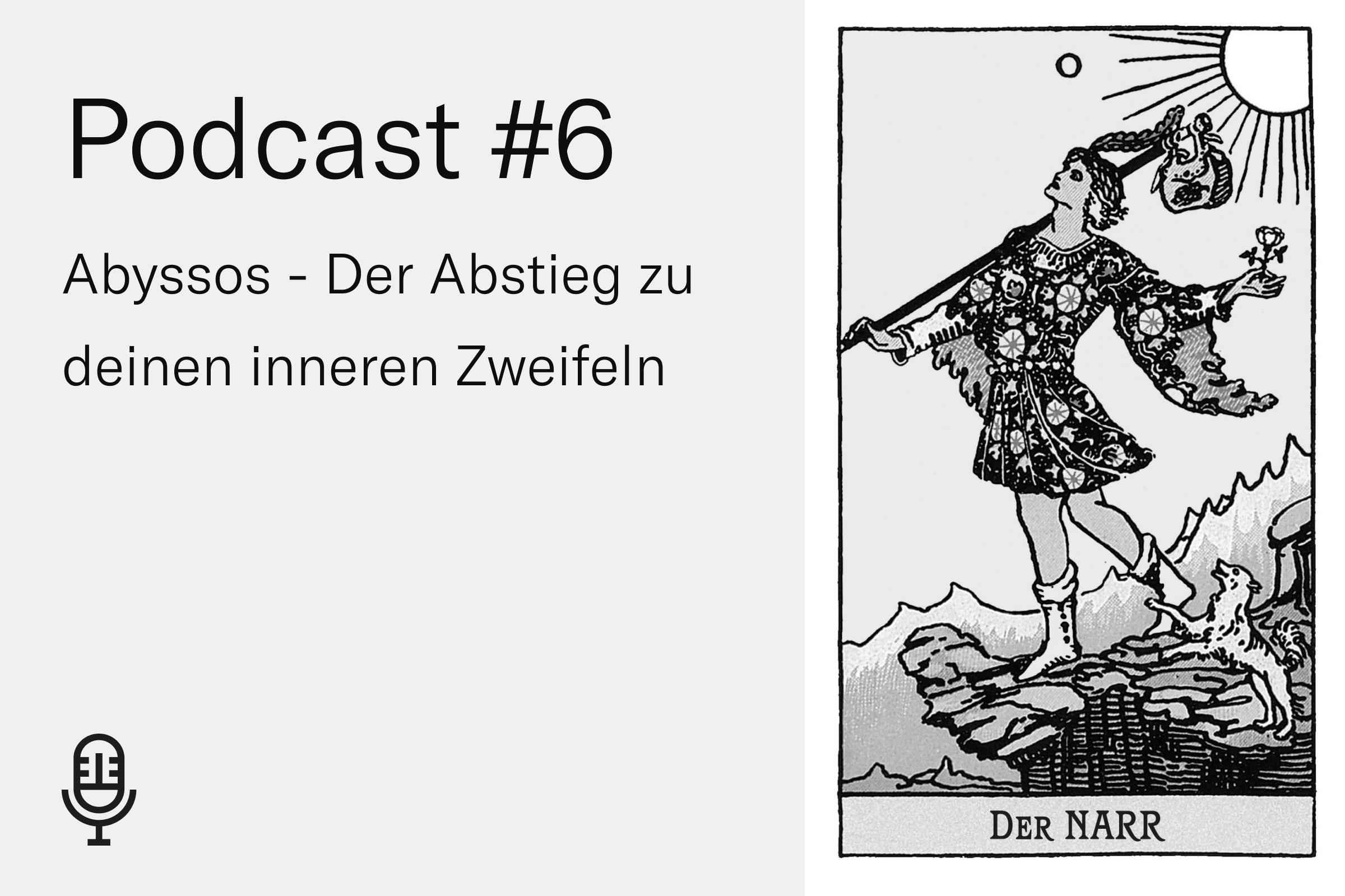 Podcast #6 Abyssos – Der Umgang mit Selbstzweifel