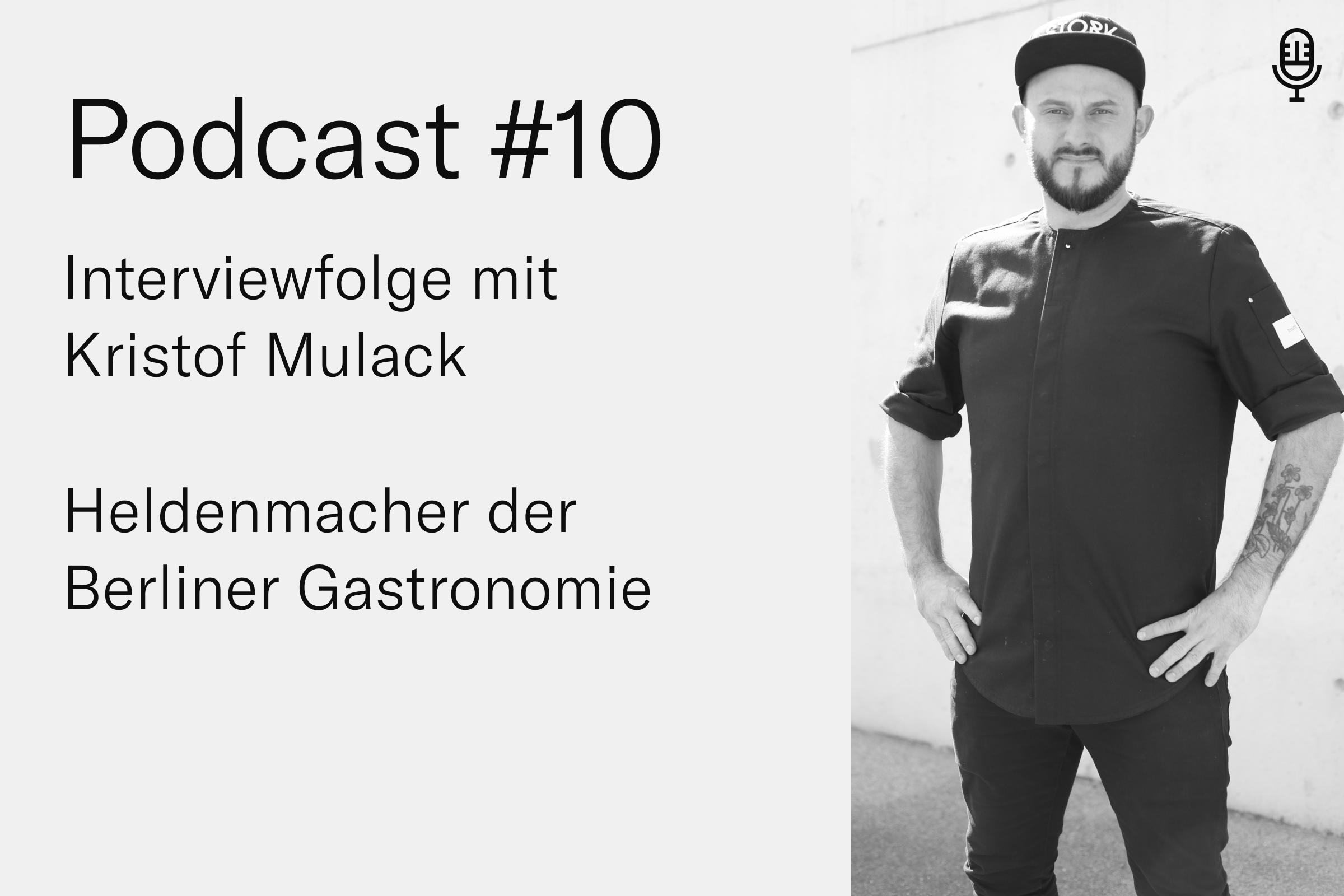 #10 Interviewfolge mit Kristof Mulack